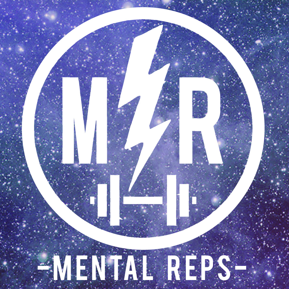 Ep. #025 Mental Reps Podcast