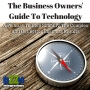 Artwork for The Business Owners' Guide To Technology Podcast - Episode 1