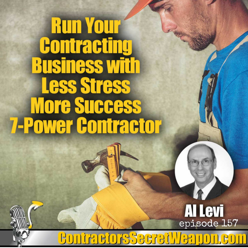 Run Your Contracting Business with Less Stress More Success with Al Levi 157
