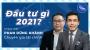 Artwork for Đầu tư gì 2021 cùng Phan Dũng Khánh
