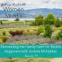 Artwork for EP #70: Reinventing the Family Farm for Midlife Happiness with Andrea McFadden