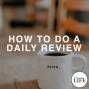 Artwork for Bonus Episode 2: How To Do A Daily Review
