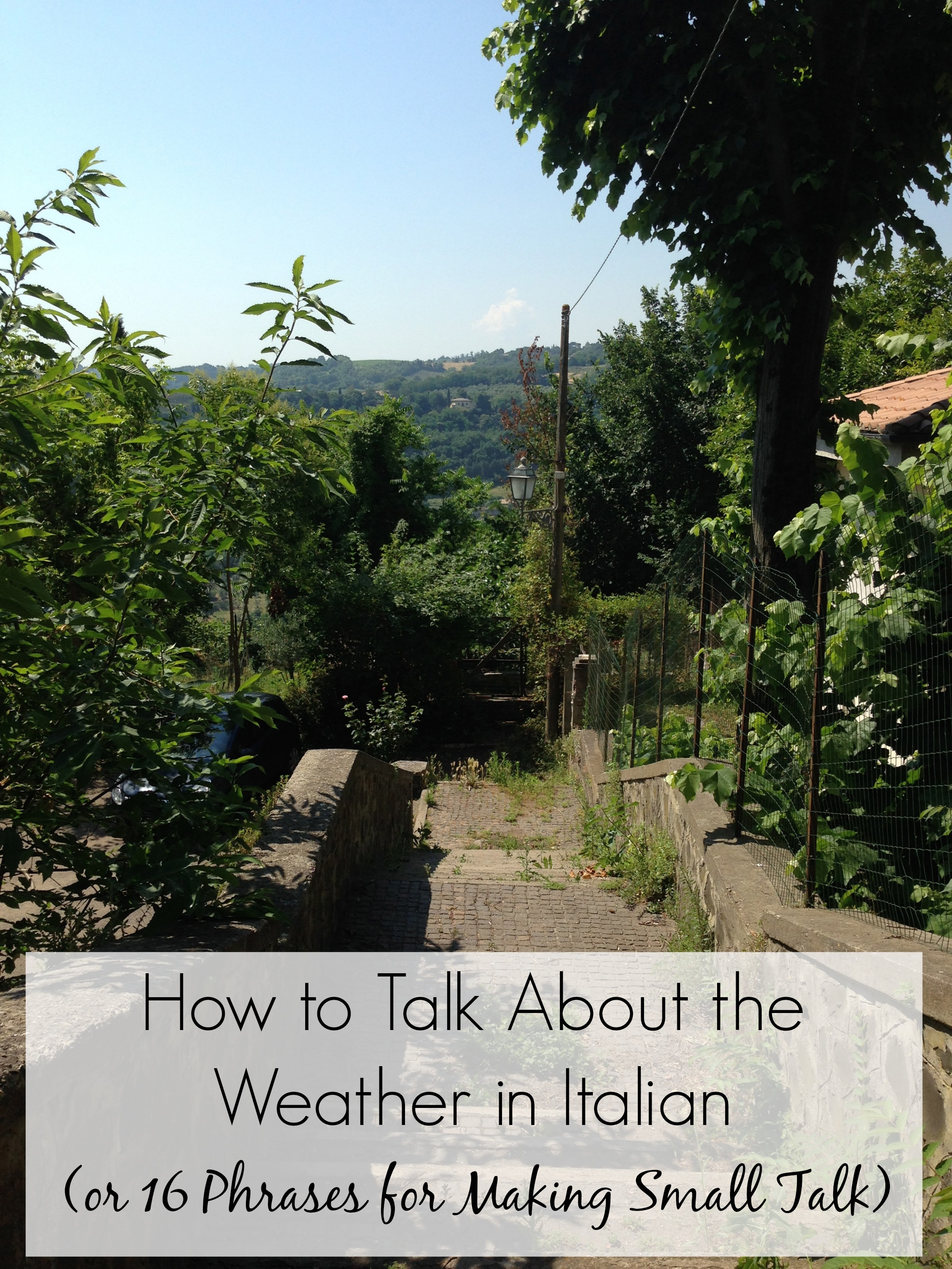 How to Talk About the Weather in Italian (with 16 Phrases for Making Small Talk)