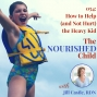 Artwork for TNC 054: How to Help (and Not Hurt) the Heavy Kid