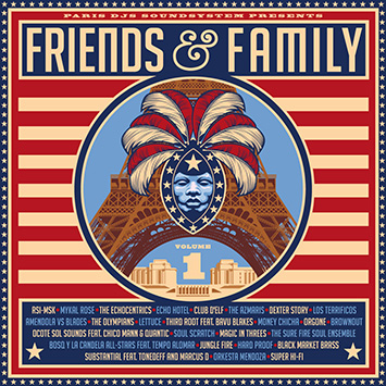 Paris DJs Soundsystem presents Friends & Family Vol.1