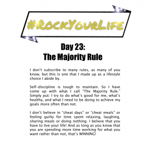 DAY 23 #RockYourLife!