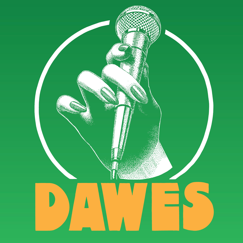 Dawes Podcast II show art