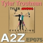 Artwork for Tyler Troutman - Host, Tyler Knows Everything Podcast