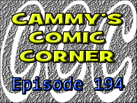 Cammy's Comic Corner - Episode 194 (1/15/12)