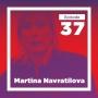 Artwork for Martina Navratilova on Shaping Herself (Live at Mason)
