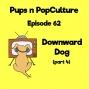 Artwork for Episode 62: Downward Dog (part 4)