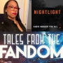 Artwork for Fandom Friday Live Show with Tonia Thompson of Nightlight Podcast on GetVokl - June 26, 2020