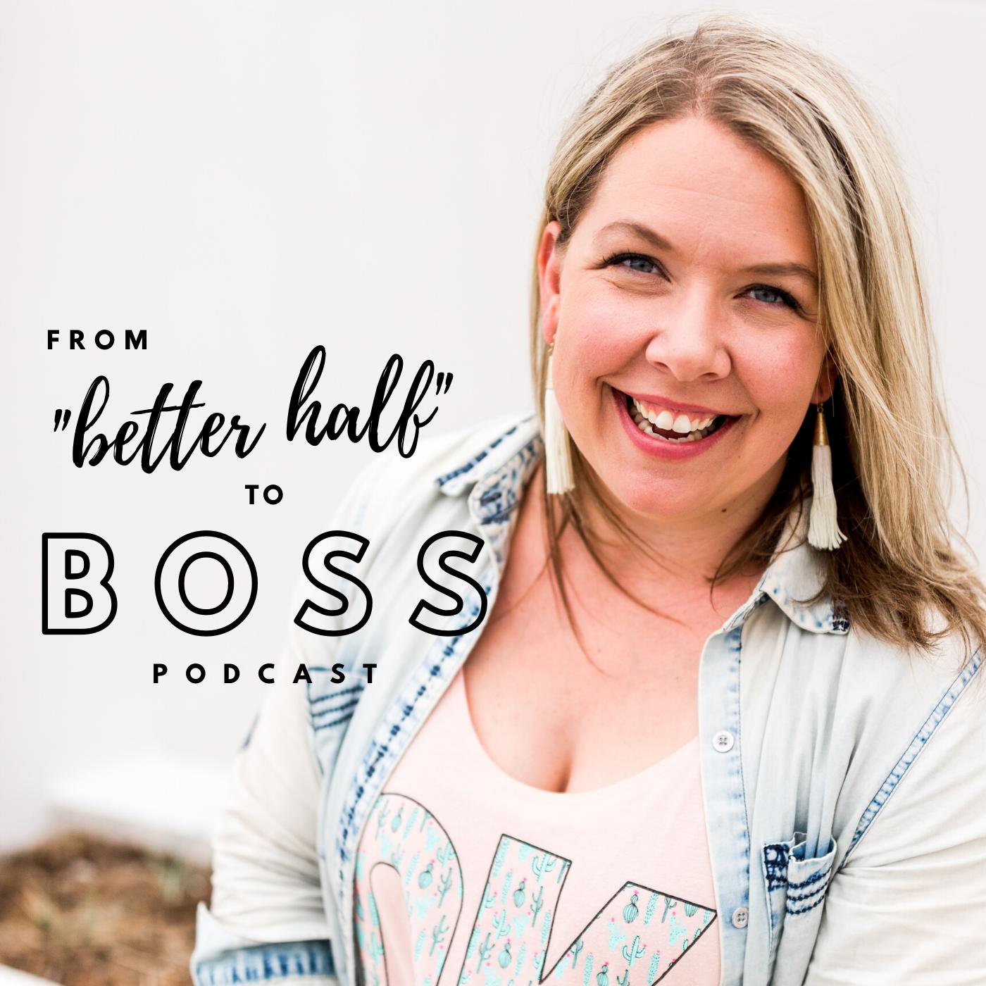 From Better Half to Boss with Tavia Redburn show art