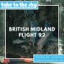 Artwork for Take to the Sky Episode 039: British Midland Flight 92