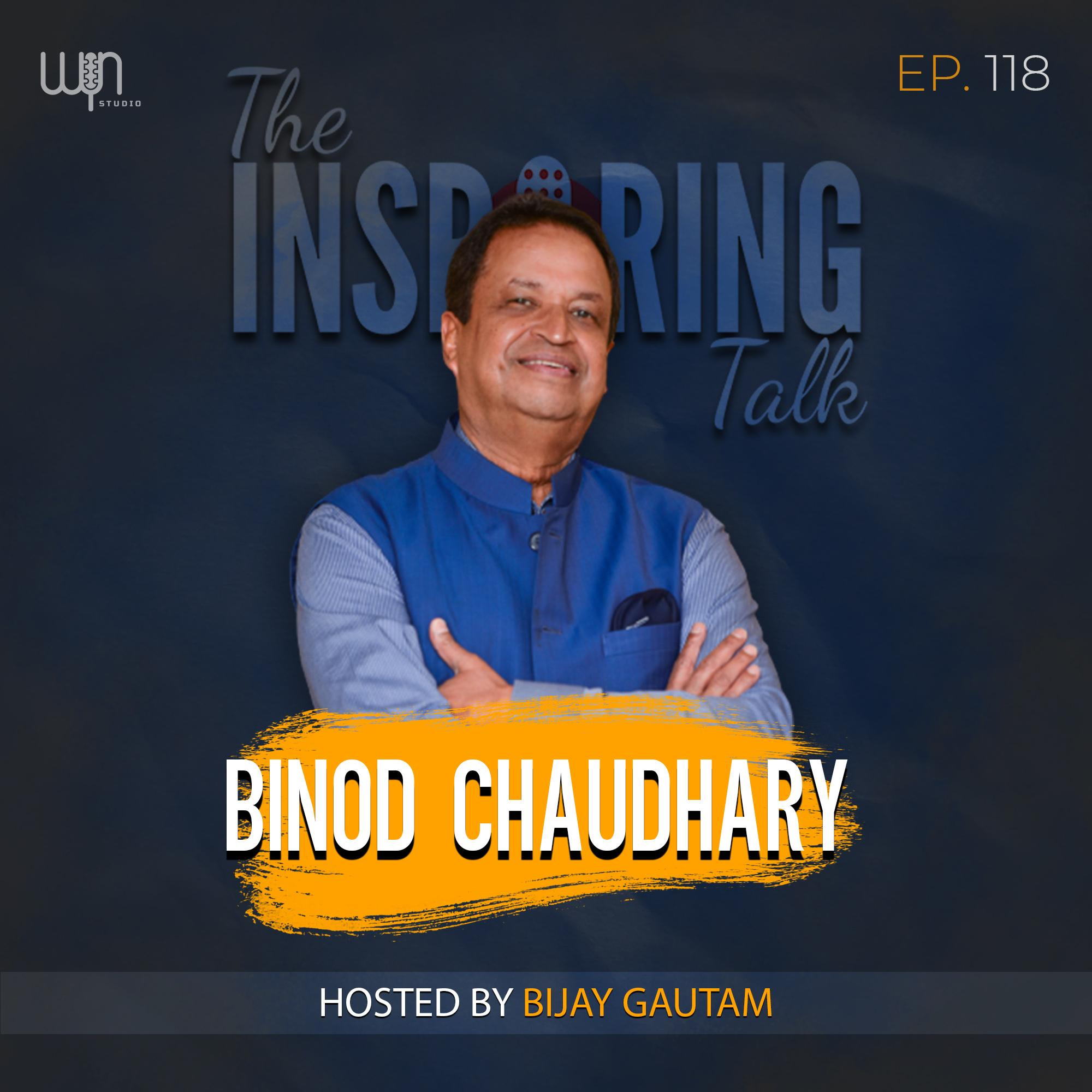 Nepal's Only Billionaire Binod Chaudhary on Business, Growth and Success: TIT118