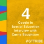 Artwork for Google in Special Education | Interview with Carrie Baughcum - GTT004