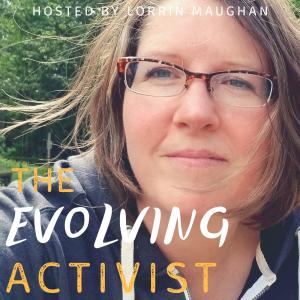 The Evolving Activist