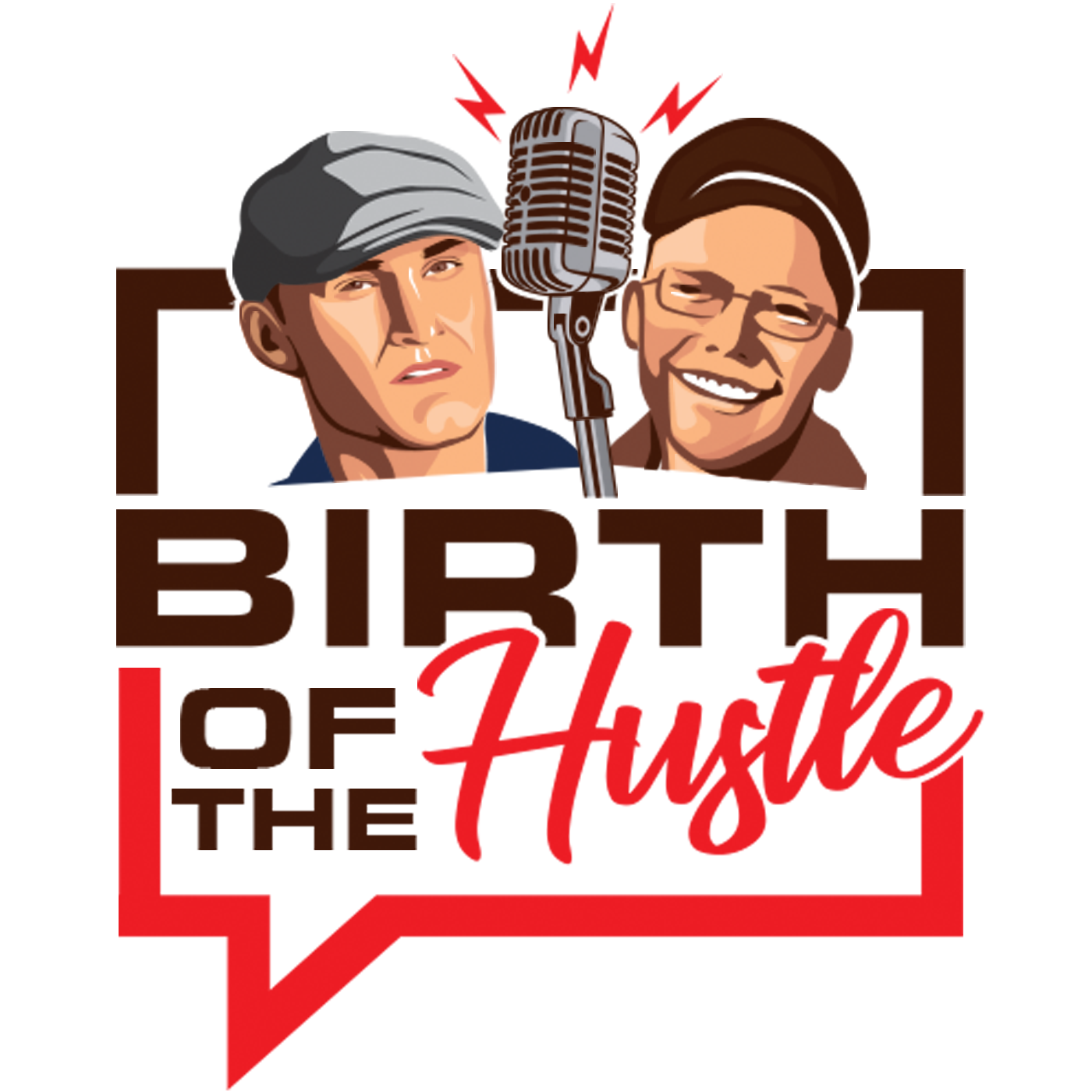 Birth of the Hustle: Startup Success, Growth Hacks, and Making Money show art