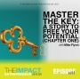 Artwork for Ep. 144 - Master the Key: A Story to Free Your Potential (Chapter One) - with Mike Flynn