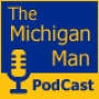 Artwork for The Michigan Man Podcast - Episode 407 - Maryland Visitors segment with radio play by play voice Johnny Holliday