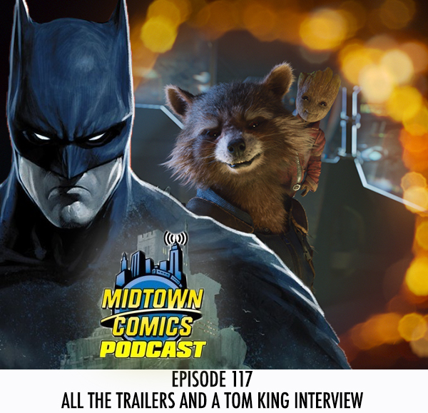 Midtown Comics Episode 117 All the Trailers and a Tom King Interview