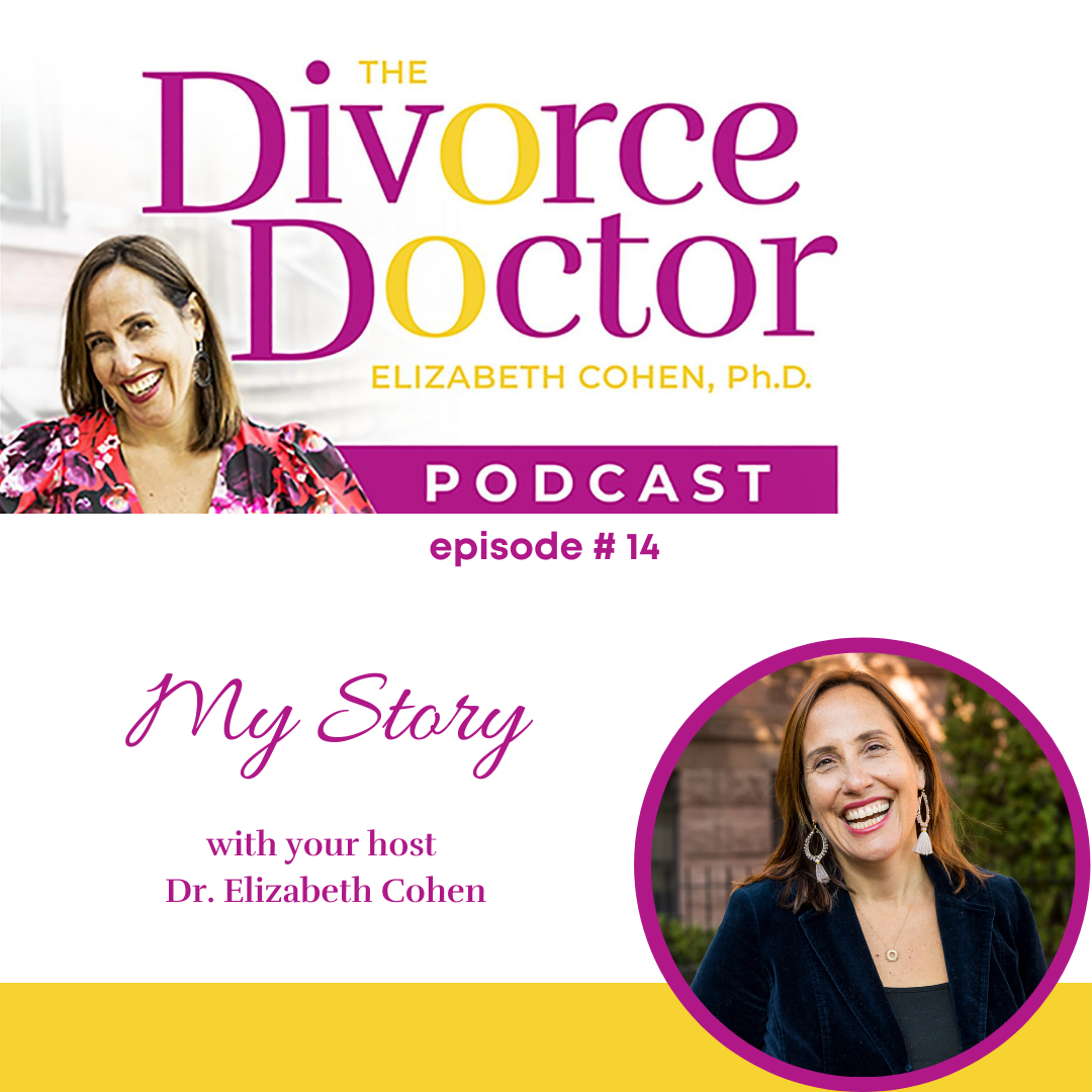 The Divorce Doctor - Episode 14: MY STORY