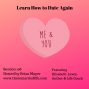 Artwork for 108: Learn How to Date Again