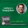 Artwork for Leading in a Changing World with Dr. Jeffrey Hull