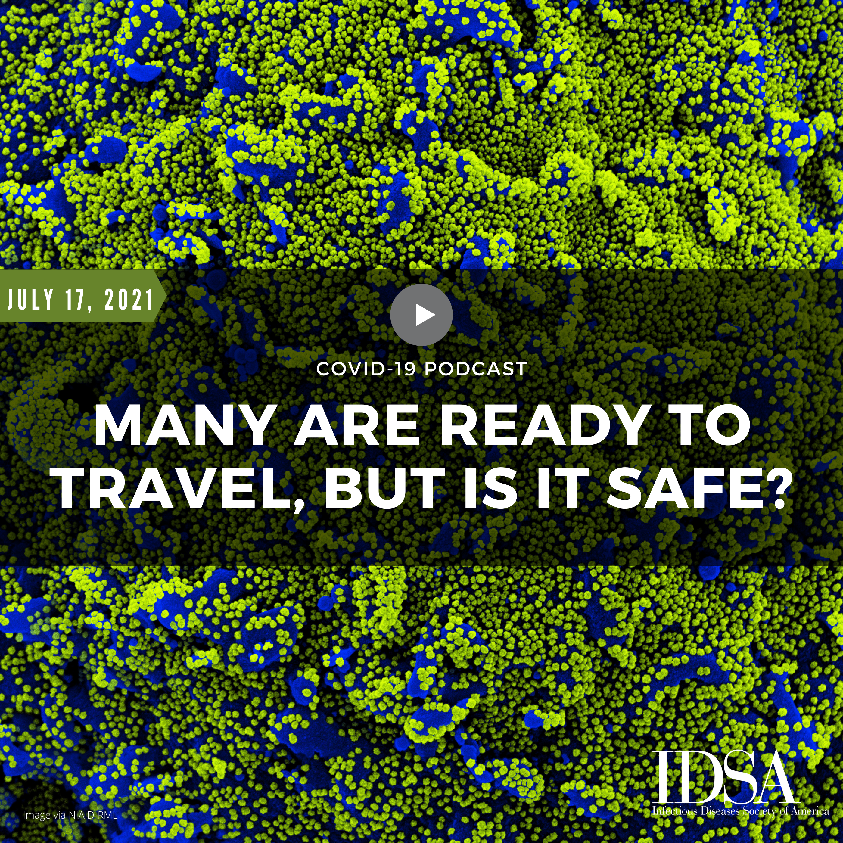Many Are Ready To Travel, But Is It Safe? (July 17, 2021)