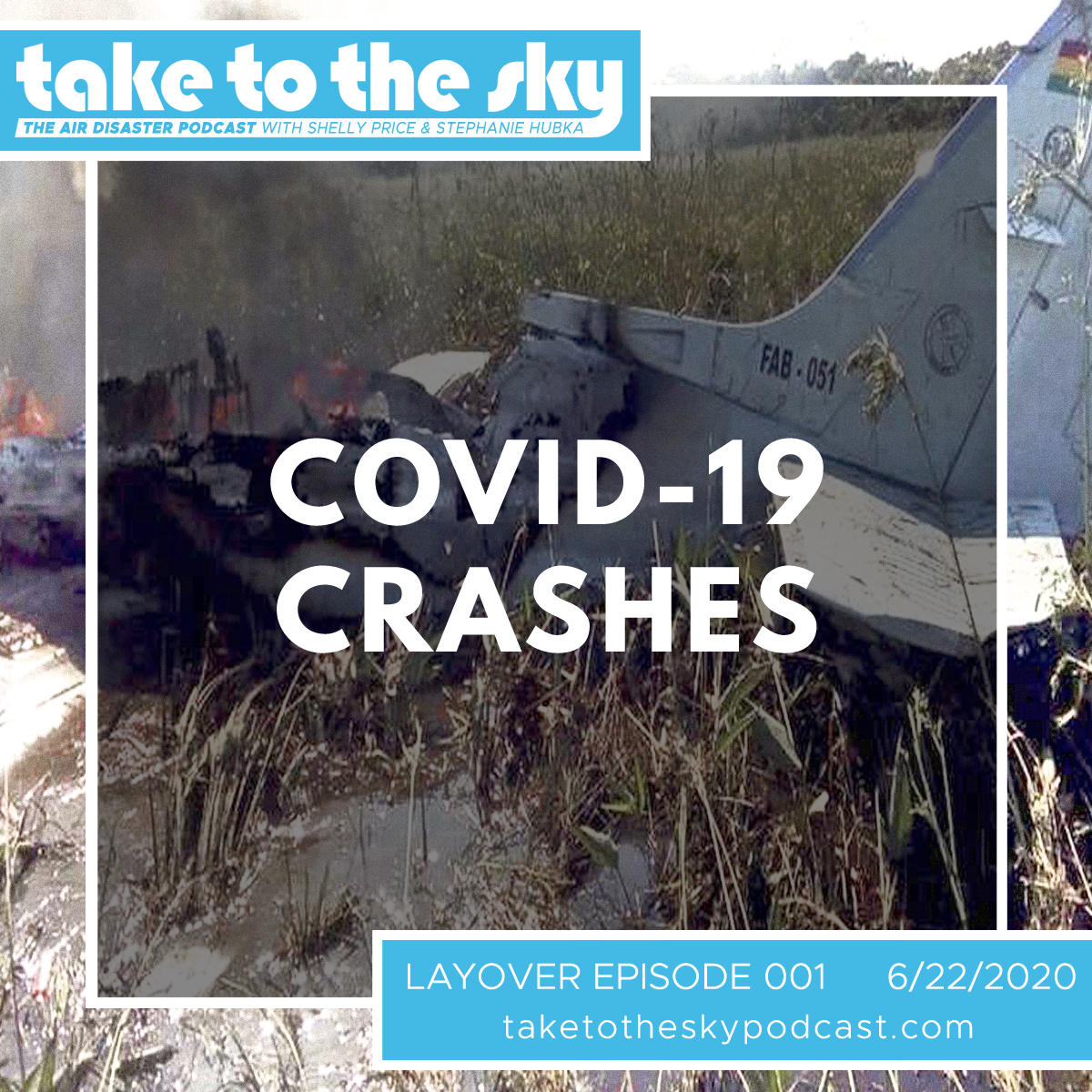 Take to the Sky Layover Episode 001: COVID-19 Crashes