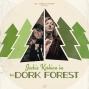 Artwork for The Dork Forest 427 - Lisa Allard