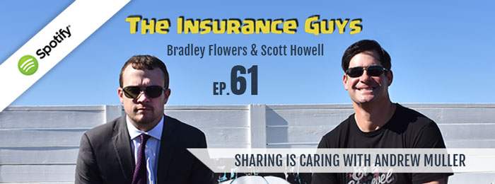 Insurance Guys Podcast | ep61 | Muller