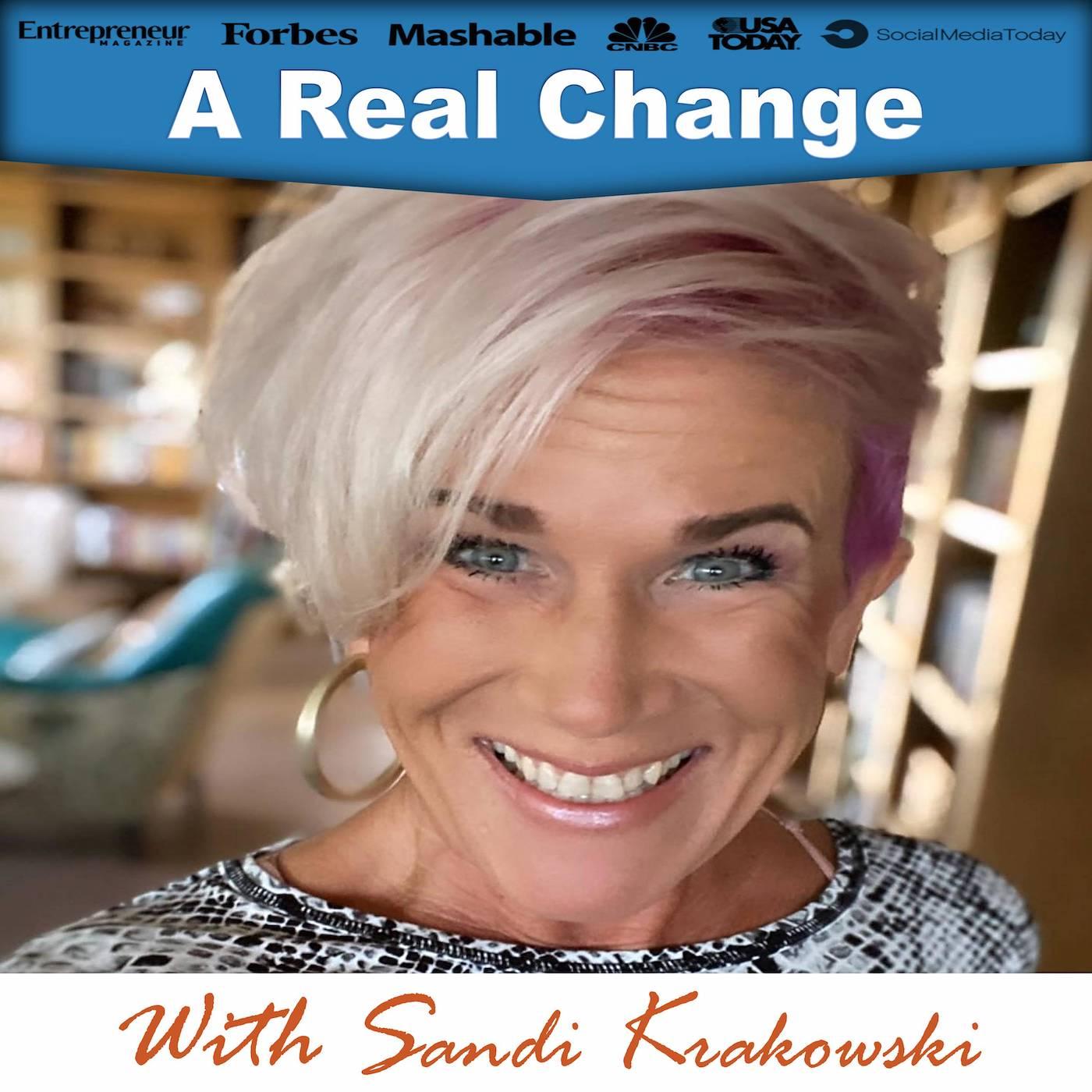 A Real Change With Sandi Krakowski show art