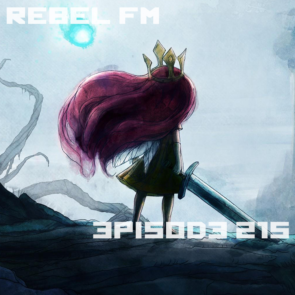 Rebel FM Episode 215 - 05/02/2014