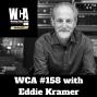 Artwork for WCA #158 with Eddie Kramer