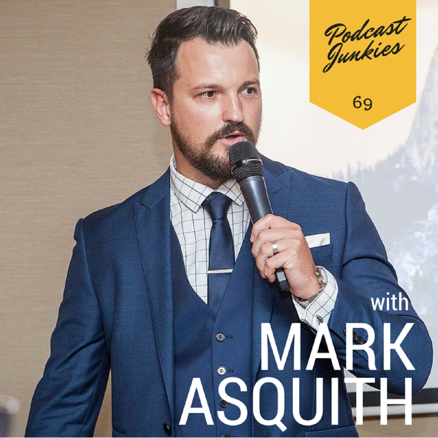 069 Mark Asquith | Your Personality Is Your Company's Secret Weapon