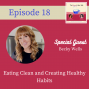 Artwork for 18: Eating Clean and Creating Healthy Habits