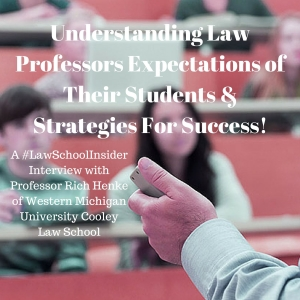 Understanding Law Professors Expectations of Their Students & Strategies For Success! - EP40