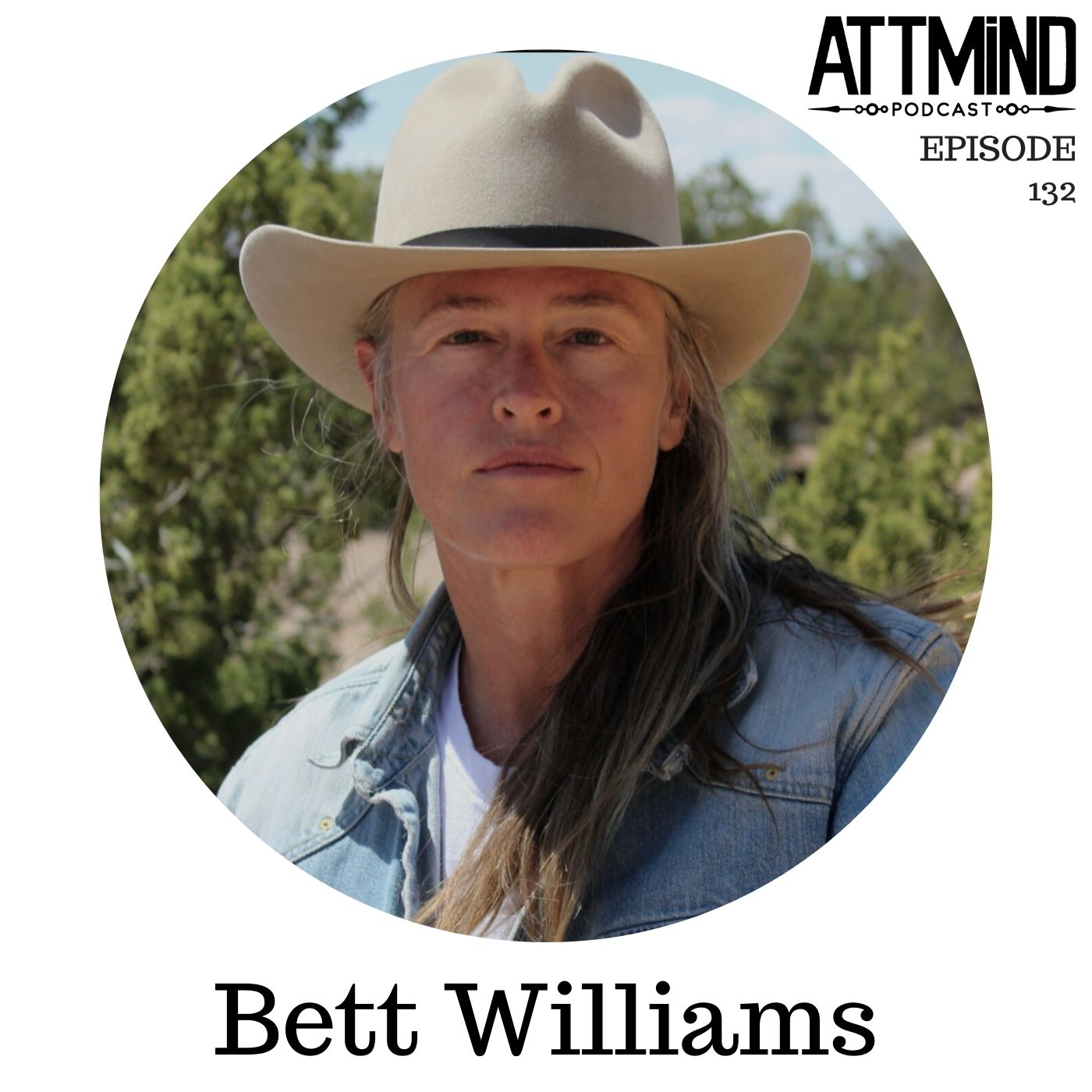 Being A Psychedelic Person In The Modern Political Landscape | Bett Williams ~ ATTMind 132