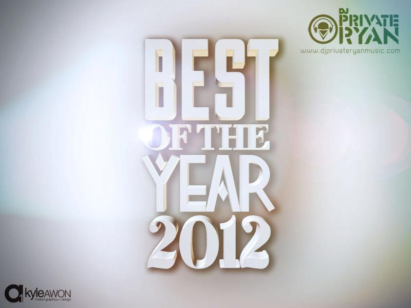 Private Ryan Presents Best of 2012 Megamix RAW (Extended Version)