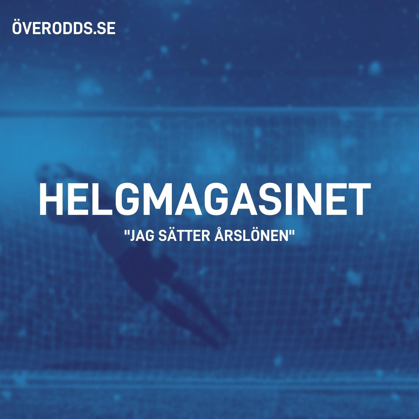 """81. Helgmagasinet - """"Jag sätter årslönen"""""""