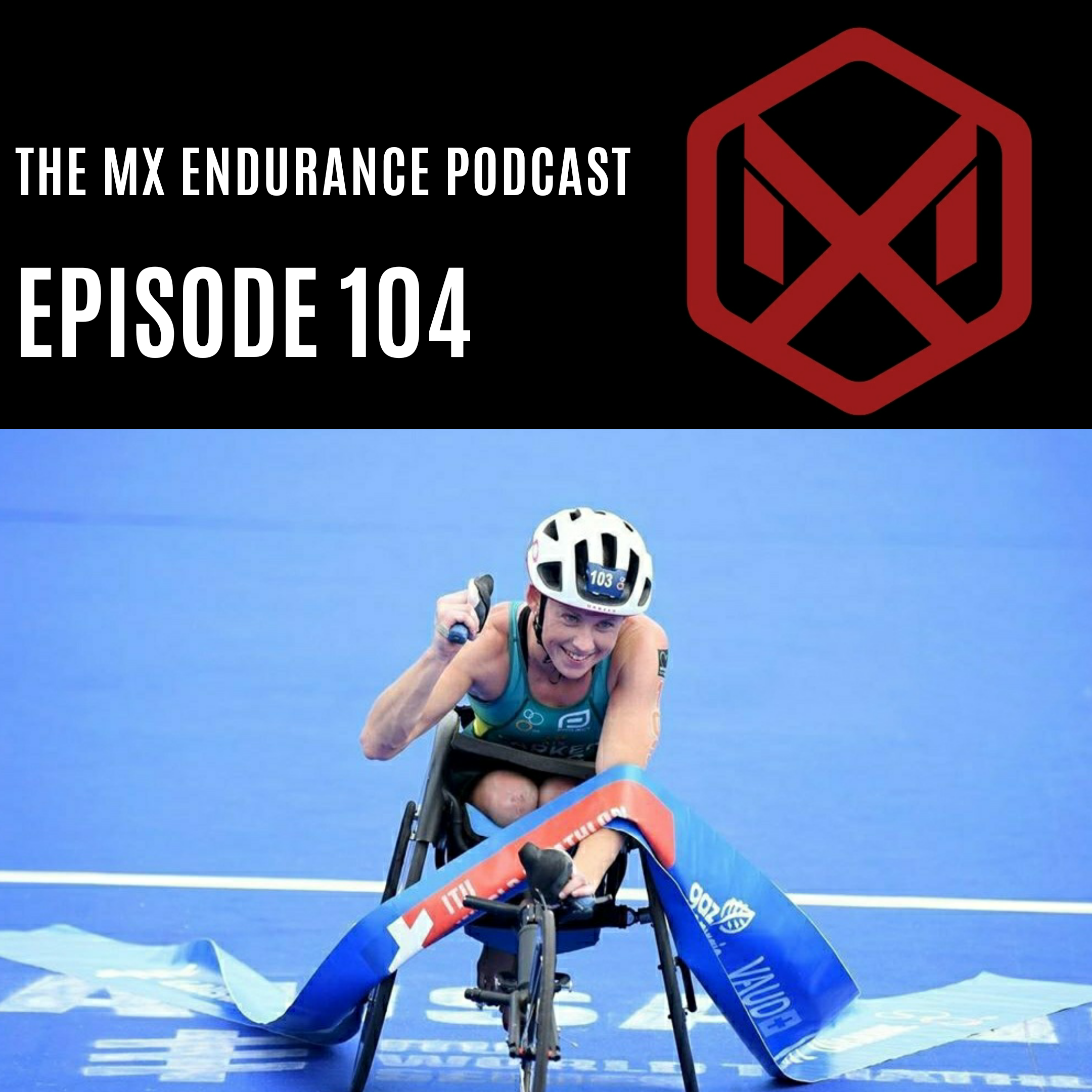 #104 - Paratriathlon World Champion Lauren Parker