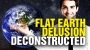 Artwork for Flat Earth delusion deconstructed