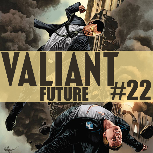 Cultural Wormhole Presents: Valiant Future Episode 22