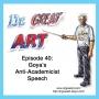 Artwork for Episode 40: Goya's Anti-Academicist Speech