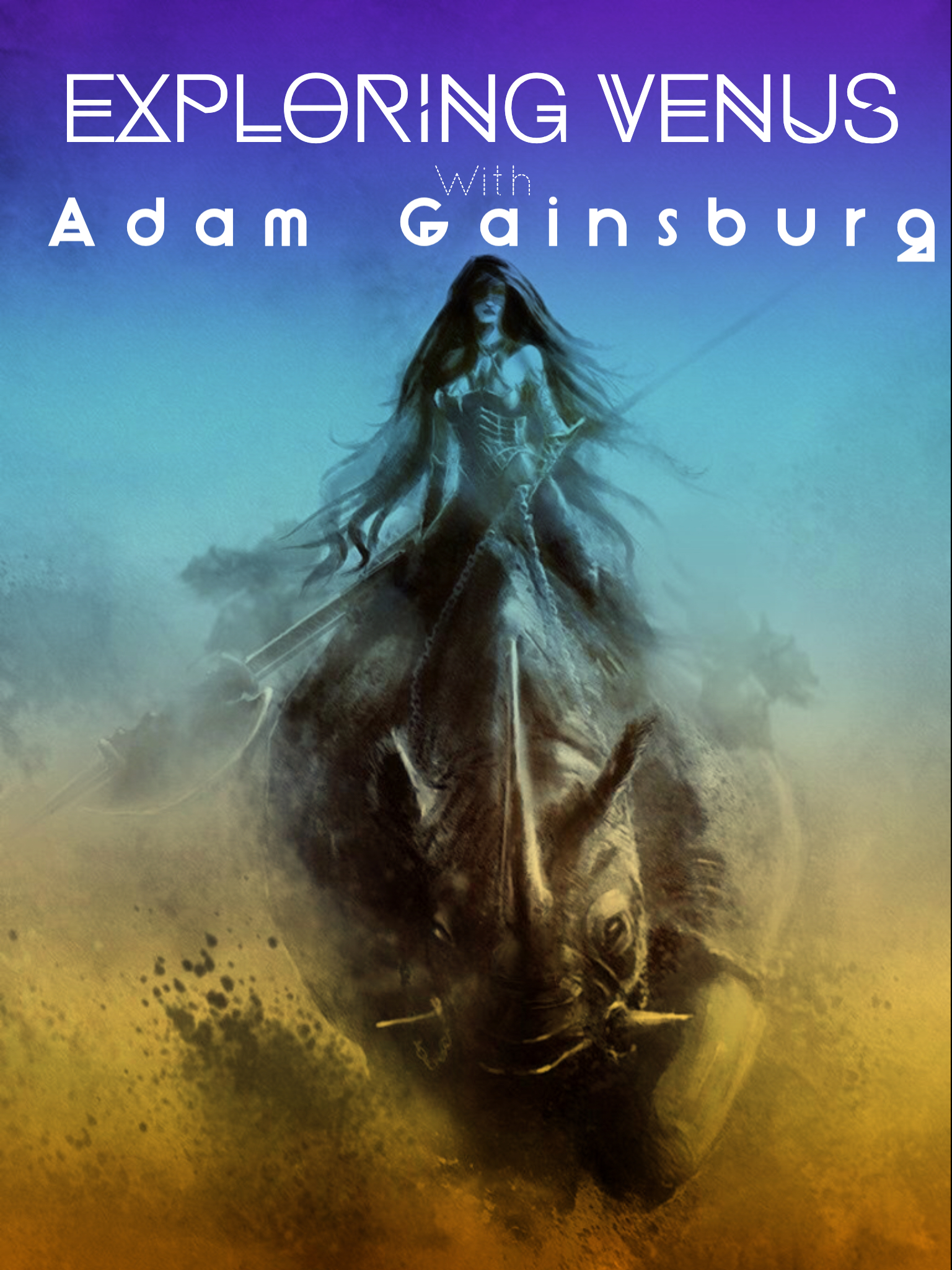 Exploring Venus with Adam Gainsburg