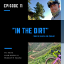 Artwork for In the Dirt 11: An interview with your host Craig Dalton