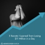 Artwork for 1. 3 Secrets I Learned from Losing $11 Million in a Day