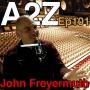 Artwork for Ep101: John Freyermuth - Studio Engineer & Director of Lamar Port Arthur's Commercial Music Program