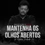 Artwork for Mantenha os olhos abertos (Pr. Walmir Andrade) | Podcasts SIBAPA